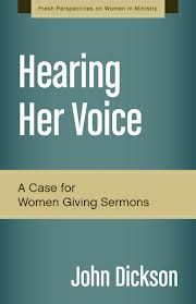 Review: Hearing Her Voice: A Case for Women Giving Sermons