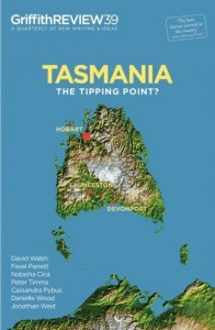 Tasmania - The Tipping Point?