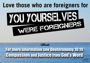 Love those who are foreigners