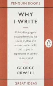Orwell-why-I-write-e1378239786623